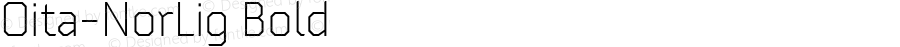Oita-NorLig Bold Version 1.000;com.myfonts.insigne.oita.normal-light.wfkit2.4b5u