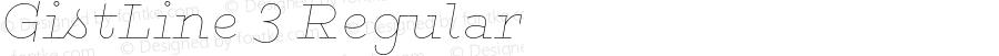 GistLine 3 Regular Version 1.000;com.myfonts.easy.yellow-design.gist.line-black.wfkit2.version.46hP