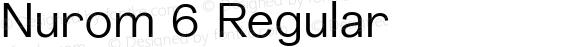 Nurom 6 Regular Version 1.001;PS 001.001;hotconv 1.0.56;makeotf.lib2.0.21325;com.myfonts.northernblock.nurom.regular.wfkit2.3Cw6
