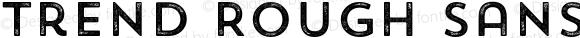 Trend Rough Sans One One Version 1.000