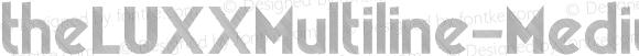 theLUXXMultiline-Medium ☞ Version 2.017;PS 002.017;hotconv 1.0.70;makeotf.lib2.5.58329 DEVELOPMENT;com.myfonts.easy.resistenza.theluxx.multiline-medium.wfkit2.version.4bQJ