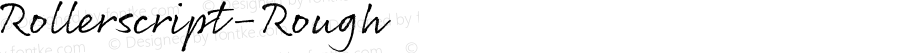 Rollerscript-Rough ☞ 3.000;com.myfonts.easy.g-type.rollerscript.rough.wfkit2.version.3RvR