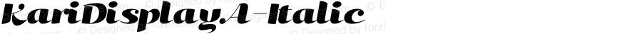 KariDisplayA-Italic ☞ Version 001.000;com.myfonts.positype.kari-display.a-italic.wfkit2.3iqJ