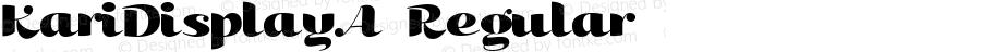 KariDisplayA-Regular ☞ Version 001.000;com.myfonts.easy.positype.kari-display.a.wfkit2.version.3iqK