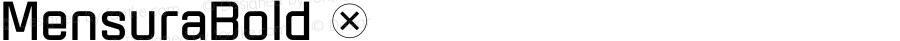 MensuraBold ☞ Version 001.001 ;com.myfonts.easy.graviton.mensura.bold.wfkit2.version.4bZG