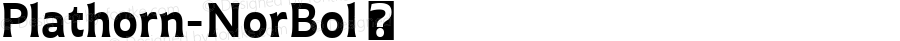 Plathorn-NorBol ☞ Version 1.000;com.myfonts.easy.insigne.plathorn.bold.wfkit2.version.4e3q