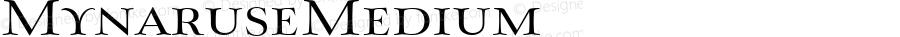 MynaruseMedium ☞ Version 1.000;com.myfonts.easy.insigne.mynaruse.medium-100311.wfkit2.version.3qLY