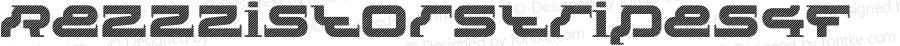RezzzistorStripes4F ☞ 1.5;com.myfonts.4thfebruary.rezzzistor-4f.rezzzistor-stripes-4f.wfkit2.3jKX