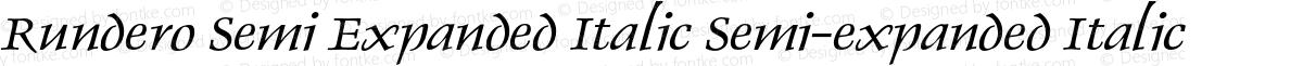 Rundero Semi Expanded Italic Semi-expanded Italic