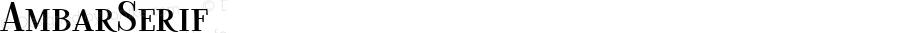 AmbarSerif ☞ Version 1.000 2014 initial release;com.myfonts.easy.eurotypo.ambar.serif.wfkit2.version.4kLs