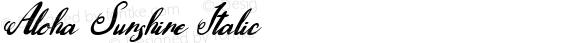 Aloha Sunshine Italic Version 1.00 January 16, 2015, initial release