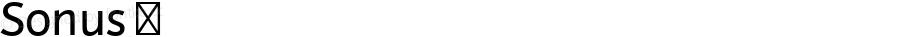 Sonus ☞ Version 001.001 ;com.myfonts.easy.hoftype.sonus.regular.wfkit2.version.3EjS