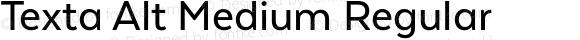 Texta Alt Medium Regular Version 1.005