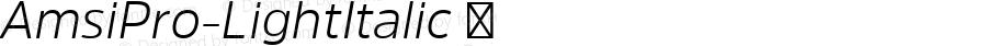 AmsiPro-LightItalic ☞ Version 1.40;com.myfonts.easy.stawix.amsi-pro.light-italic.wfkit2.version.4m5i
