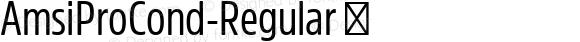 AmsiProCond-Regular ☞ Version 1.40;com.myfonts.easy.stawix.amsi-pro.cond-regular.wfkit2.version.4m5C