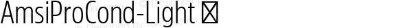 AmsiProCond-Light ☞ Version 1.40;com.myfonts.easy.stawix.amsi-pro.cond-light.wfkit2.version.4m5q