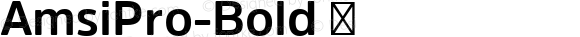 AmsiPro-Bold ☞ Version 1.40;com.myfonts.easy.stawix.amsi-pro.bold.wfkit2.version.4m4X