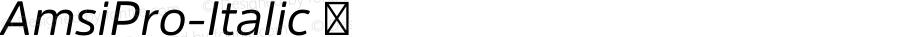 AmsiPro-Italic ☞ Version 1.40;com.myfonts.easy.stawix.amsi-pro.italic.wfkit2.version.4m58