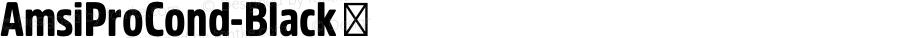 AmsiProCond-Black ☞ Version 1.40;com.myfonts.easy.stawix.amsi-pro.cond-black.wfkit2.version.4m53