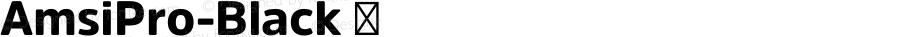 AmsiPro-Black ☞ Version 1.40;com.myfonts.easy.stawix.amsi-pro.black.wfkit2.version.4m52