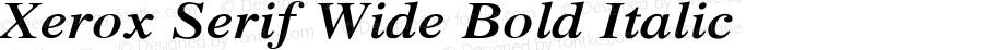 Xerox Serif Wide Bold Italic 1.1