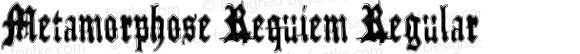 Metamorphose Requiem Regular Version 1.00 February 2, 2015, initial release