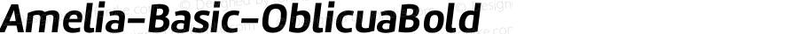 Amelia-Basic-OblicuaBold ☞ Version 001.001;com.myfonts.tipotype.amelia-basic.oblicua-bold.wfkit2.417h