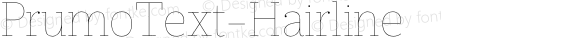 PrumoText-Hairline ☞ Version 1.001;PS 001.001;hotconv 1.0.70;makeotf.lib2.5.58329;com.myfonts.easy.dstype.prumo-text.hairline.wfkit2.version.3W8j
