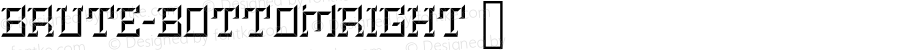 Brute-BottomRight ☞ Version 0.000;PS (version unavailable);hotconv 1.0.70;makeotf.lib2.5.58329 DEVELOPMENT;com.myfonts.easy.kirby-matherne.brute.bottom-right.wfkit2.version.4kx3