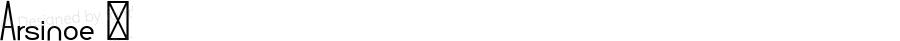Arsinoe ☞ Version 1.001;com.myfonts.easy.pburgiel.arsinoe.regular.wfkit2.version.3G1X
