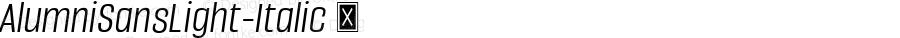 AlumniSansLight-Italic ☞ Version 1.000;PS 001.001;hotconv 1.0.56;com.myfonts.easy.typesetit.alumni.light-italic.wfkit2.version.4mJs