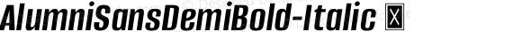 AlumniSansDemiBold-Italic ☞ Version 1.000;PS 001.001;hotconv 1.0.56;com.myfonts.easy.typesetit.alumni.demi-bold-italic.wfkit2.version.4mJj