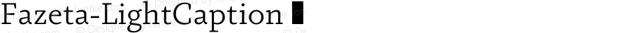 Fazeta-LightCaption ☞ 001.000;com.myfonts.easy.adtypo.fazeta.caption-light.wfkit2.version.4kYg