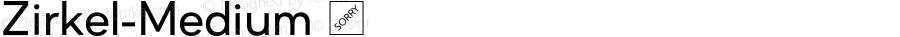 Zirkel-Medium ☞ Version 1.000;PS 001.000;hotconv 1.0.70;makeotf.lib2.5.58329 DEVELOPMENT;com.myfonts.easy.ondrej-kahanek.zirkel.medium.wfkit2.version.4cuF