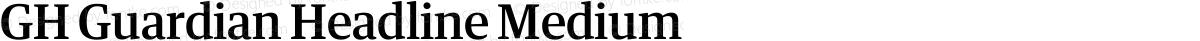 GH Guardian Headline Medium