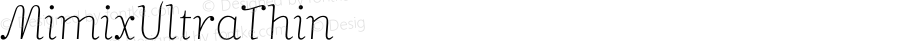 MimixUltraThin ☞ Version 3.001;com.myfonts.easy.fsdesign.mimix.ultra-thin.wfkit2.version.3ohA