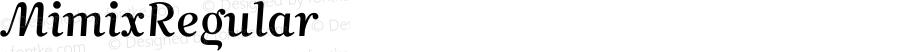 MimixRegular ☞ Version 3.000;com.myfonts.easy.fsdesign.mimix.regular.wfkit2.version.3enn