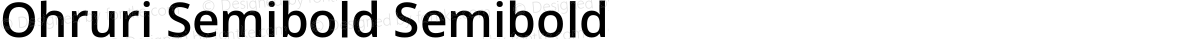 Ohruri Semibold Semibold
