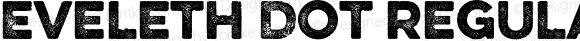 Eveleth Dot Regular Version 1.000;com.myfonts.easy.yellow-design.eveleth.dot-regular.wfkit2.version.4c7C