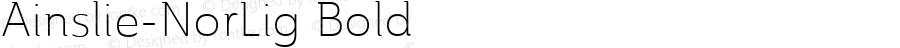 Ainslie-NorLig Bold Version 1.000;com.myfonts.easy.insigne.ainslie.light.wfkit2.version.4cEQ