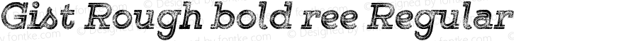 Gist Rough bold ree Regular Version 1.000;com.myfonts.yellow-design.gist-rough.exbold-three.wfkit2.484z