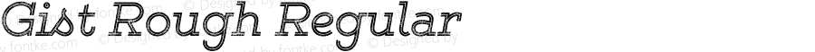 Gist Rough Regular Version 1.000;com.myfonts.easy.yellow-design.gist-rough.reg.wfkit2.version.482j