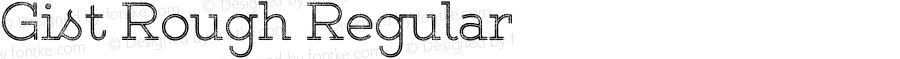 Gist Rough Regular Version 1.000;com.myfonts.easy.yellow-design.gist-rough.upr-light.wfkit2.version.4825