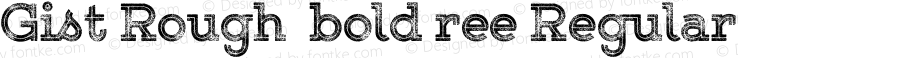 Gist Rough  bold ree Regular Version 1.000;com.myfonts.easy.yellow-design.gist-rough.upr-exbold-three.wfkit2.version.484A