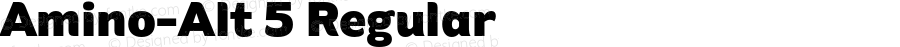 Amino-Alt 5 Regular Version 2.01 : 2013;com.myfonts.easy.cadson-demak.amino.alt-black.wfkit2.version.41JN