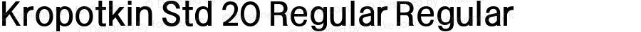 Kropotkin Std 20 Regular Regular Version 1.000 2015 initial release
