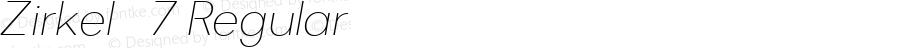 Zirkel   7 Regular Version 1.000;PS 001.000;hotconv 1.0.70;makeotf.lib2.5.58329 DEVELOPMENT;com.myfonts.ondrej-kahanek.zirkel.extra-light-italic.wfkit2.4cuz