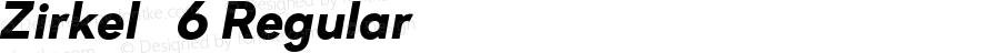 Zirkel   6 Regular Version 1.000;PS 001.000;hotconv 1.0.70;makeotf.lib2.5.58329 DEVELOPMENT;com.myfonts.easy.ondrej-kahanek.zirkel.black-italic.wfkit2.version.4cuw