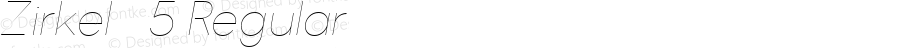 Zirkel   5 Regular Version 1.000;PS 001.000;hotconv 1.0.70;makeotf.lib2.5.58329 DEVELOPMENT;com.myfonts.easy.ondrej-kahanek.zirkel.thin-italic.wfkit2.version.4cuK