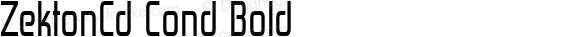 ZektonCd Cond Bold Version 4.001;com.myfonts.easy.typodermic.zekton.condensed.wfkit2.version.3wxb